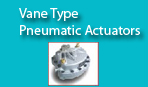 Vane  Type Pneumatic Actuators
